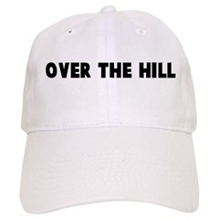 Over the hill Baseball Cap