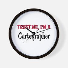 Trust Me I'm a Cartographer Wall Clock
