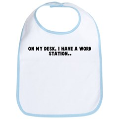 On my desk I have a work stat Bib