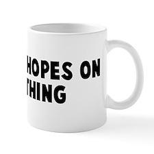 Pin your hopes on something Mug