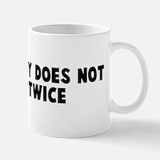 Opportunity does not knock tw Mug