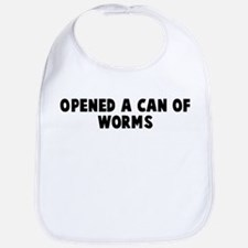 Opened a can of worms Bib