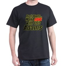 Make Love With Adams T-Shirt
