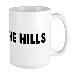 Old as the hills Large Mug