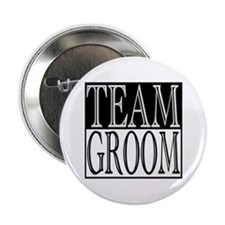 "Team Groom -- Wedding Day 2.25"" Button"