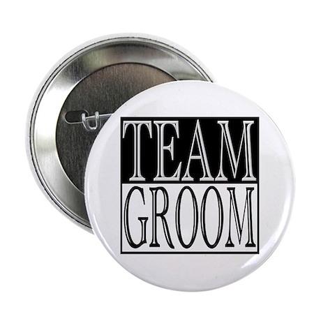 """Team Groom -- Wedding Day 2.25"""" Button"""