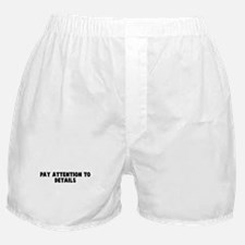 Pay attention to details Boxer Shorts