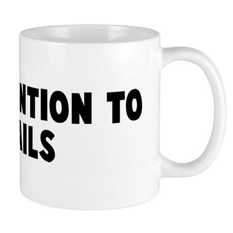 Pay attention to details Mug