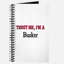 Trust Me I'm a Busker Journal