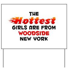 Hot Girls: Woodside, NY Yard Sign