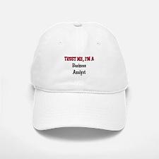 Trust Me I'm a Business Analyst Baseball Baseball Cap