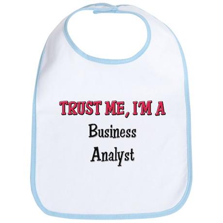 Trust Me I'm a Business Analyst Bib