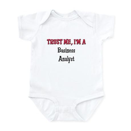 Trust Me I'm a Business Analyst Infant Bodysuit