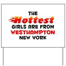 Hot Girls: Westhampton, NY Yard Sign
