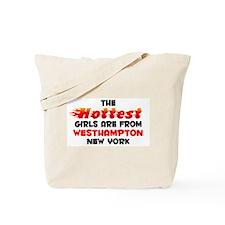 Hot Girls: Westhampton, NY Tote Bag