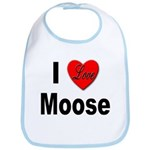 I Love Moose for Moose Lovers Bib