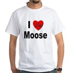 I Love Moose (Front) White T-Shirt