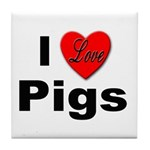 I Love Pigs for Pig and Hog Lovers Tile Coaster
