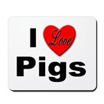 I Love Pigs for Pig and Hog Lovers Mousepad