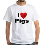 I Love Pigs (Front) White T-Shirt