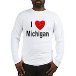 I Love Michigan (Front) Long Sleeve T-Shirt
