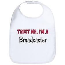 Trust Me I'm a Broadcaster Bib