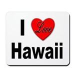 I Love Hawaii for Hawaiians Mousepad