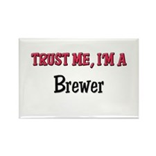 Trust Me I'm a Brewer Rectangle Magnet