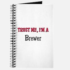 Trust Me I'm a Brewer Journal