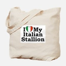 I Love My Italian Stallion Tote Bag