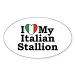 I Love My Italian Stallion Oval Sticker