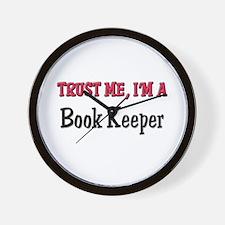 Trust Me I'm a Book Keeper Wall Clock