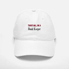 Trust Me I'm a Book Keeper Baseball Baseball Cap