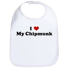 I Love My Chipmunk Bib