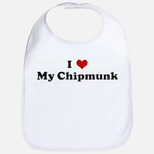 I Love My Chipmunk Bib