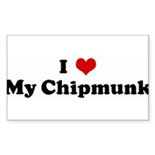 I Love My Chipmunk Rectangle Decal