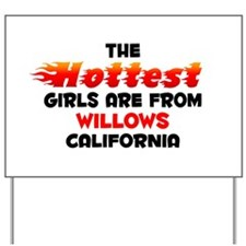 Hot Girls: Willows, CA Yard Sign