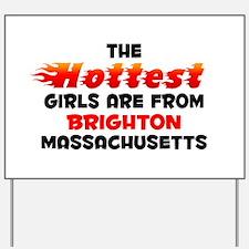 Hot Girls: Brighton, MA Yard Sign