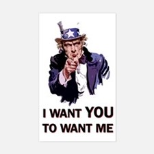 I WANT YOU TO WANT ME Rectangle Decal