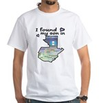NEW! I found my son White T-Shirt