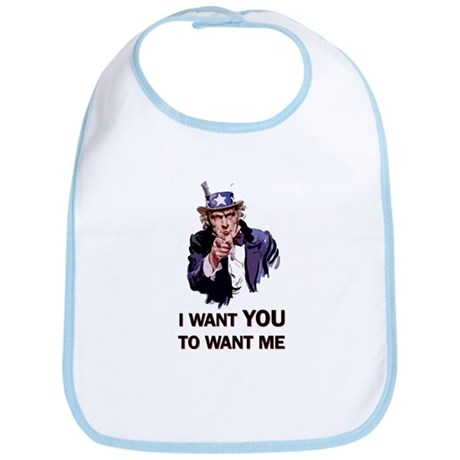 I WANT YOU TO WANT ME Bib