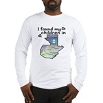 NEW! I found my children Long Sleeve T-S
