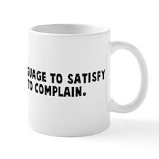Man invented language to sati Coffee Mug