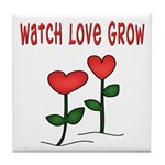 Watch Love Grow Tile Coaster