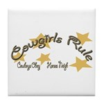 Cowgirls Rule Cowboy's Obey Tile Coaster