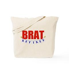 Retired Brat Tote Bag