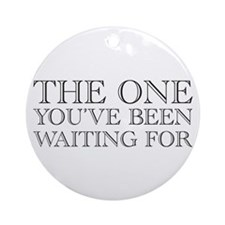 The One  Ornament (Round)