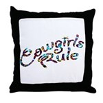 Cowgirls Rule Throw Pillow