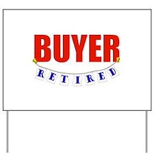 Retired Buyer Yard Sign