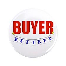 """Retired Buyer 3.5"""" Button"""